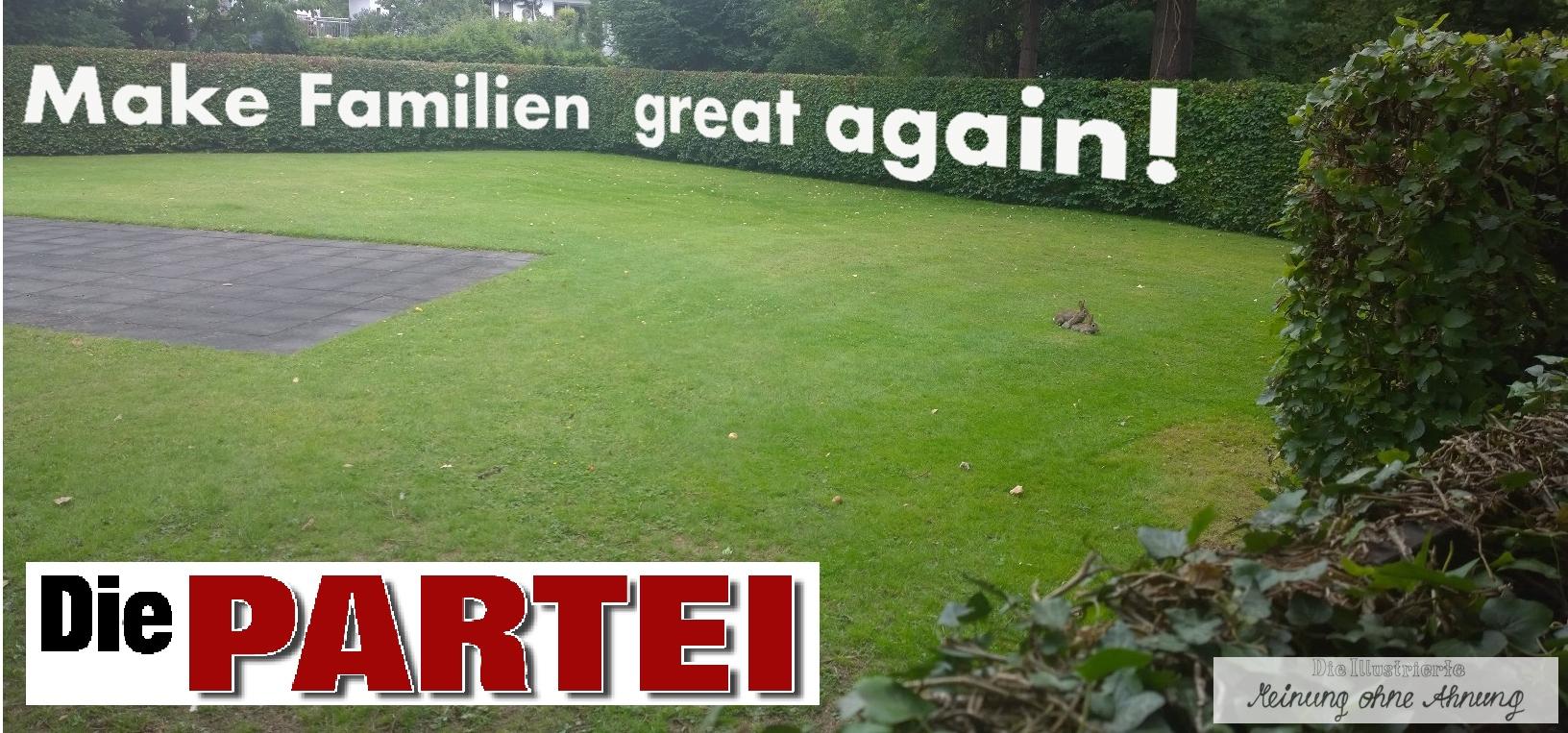 Make-Familien-great-again-Die-Partei